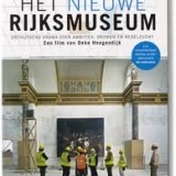 Documentaire over Rijksmuseum van Oeke Hoogendijk in bioscopen VS